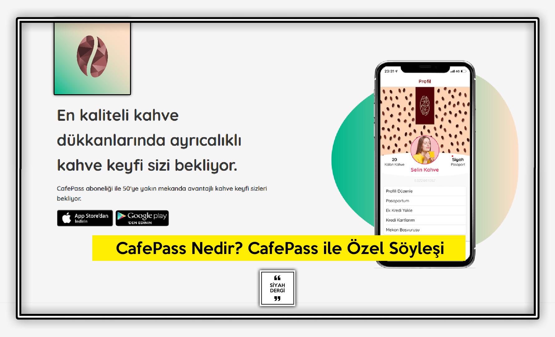 CafePass Nedir? CafePass ile Özel Söyleşi